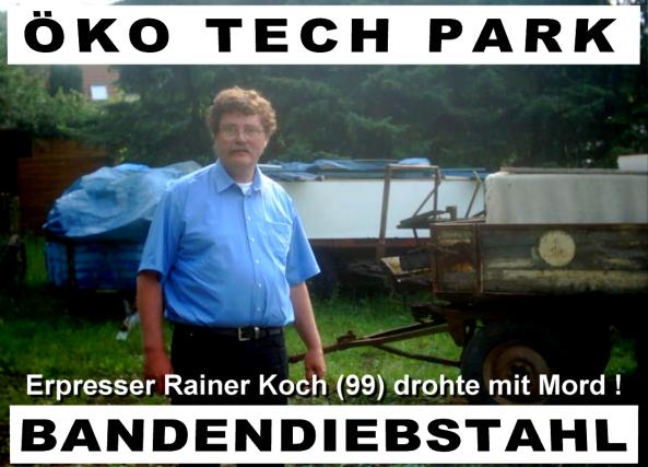 Lagerwarendiebstahl im Öko Tech Park durch Meyer Stork, Udo Kranzmann und Rainer Koch. 17.07.2003